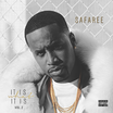 Safaree Samuels - It Is What It Is Vol. 2