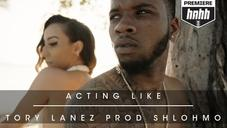 """Tory Lanez - """"Acting Like"""" (Prod. By Shlohmo) (Official Music Video)"""