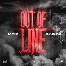 """Don Q & Jay Critch Team Up On New Song """"Out Of Line"""""""