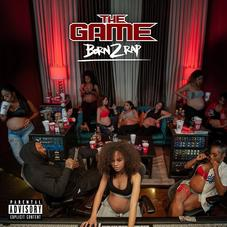 """The Game's Final Album """"Born 2 Rap"""" Features Nipsey Hussle, 21 Savage, D Smoke, & More"""