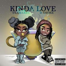 "TeaMarr Enlists D Smoke For Remix To ""Kinda Love"""