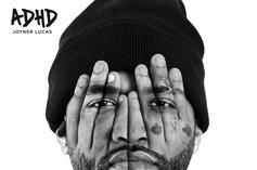 "Joyner Lucas Leads The ""ADHD"" Charge With ""I Love"""