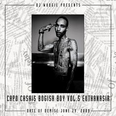 Ca$his - Bogish Boy Vol. 5 - Euthanasia