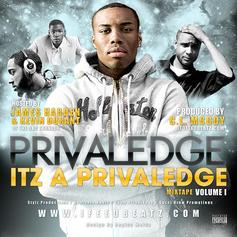 Privaledge - Itz A Privaledge Feat. Hosted By Kevin Durant and James Harden