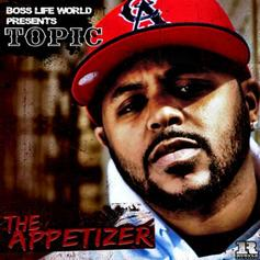 Topic - The Appetizer