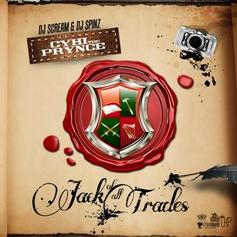 CyHi The Prynce - Jack Of All Trades (Hosted By DJ Scream & DJ Spinz)