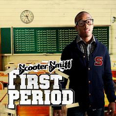 Scooter Smiff - First Period