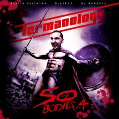Termanology - 50 Bodies Part 4
