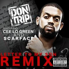 Don Trip - Letter To My Son (Remix) Feat. Cee-Lo Green & Scarface