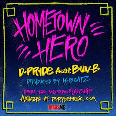Pryde - Hometown Hero Feat. Bun B