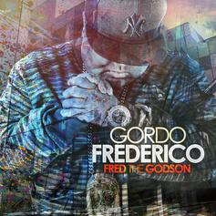 Fred The Godson - Gordo Frederico Feat. Jim Jones, Lil Kim, Cory Gunz & and Jeremih
