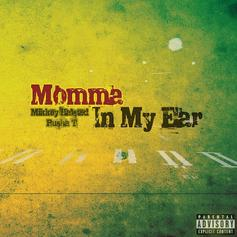 Mikkey Halsted - Momma In My Ear  Feat. Pusha T (Prod. By Young Chop)