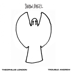 Theophilus London - Snow Angel Feat. Trouble Andrew