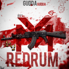 Gudda Gudda - Red Rum (Hosted by DJ ill Will)