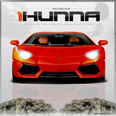 Young Chop - 1Hunna Feat. Johnny May Cash, King 1James & Roland Green