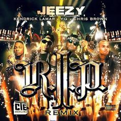 Jeezy - R.I.P. (Remix) Feat. Kendrick Lamar, Chris Brown & YG