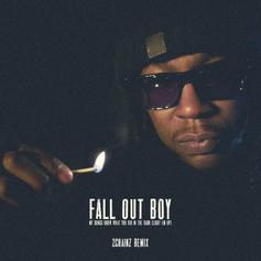 Fall Out Boy - My Songs Know What You Did In The Dark (Remix) Feat. 2 Chainz
