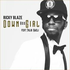Ricky Blaze - Down Ass Girl Feat. Talib Kweli