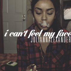 Juliann Alexander - I Can't Feel My Face