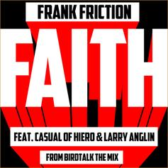 Frank Friction (Bootie Brown) - Faith Feat. Casual (Hieroglyphics) & Larry Anglin
