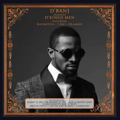 D'Banj - Blame It On The Money Feat. Big Sean & Snoop Lion