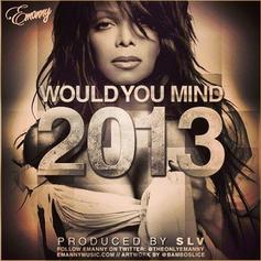 Emanny - Would You Mind