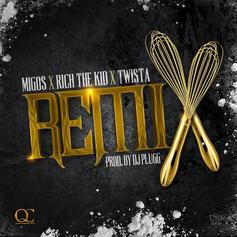 Migos - Remix Feat. Rich The Kid & Twista