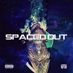 Kid Ink - Spaced Out