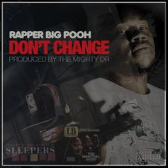 Rapper Big Pooh - Don't Change