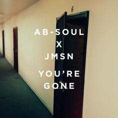 JMSN - You're Gone (Remix) Feat. Ab-Soul