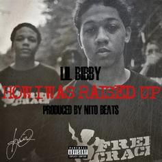 Lil Bibby - How I Was Raised Up