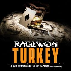 Raekwon - T.U.R.K.E.Y. Feat. Mic Geronimo & The Kid Daytona