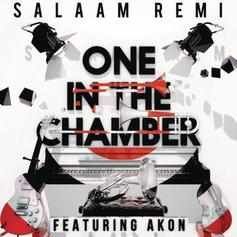 Salaam Remi - One In The Chamber Feat. Akon