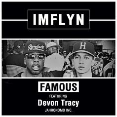 Famou$ - IMFLYN Feat. Devon Tracy
