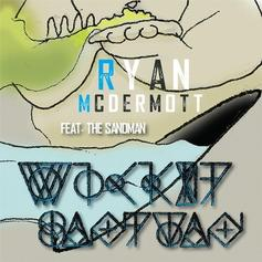 Ryan McDermott - Wicked Sandman Feat. The Sandman
