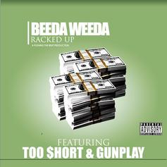 Beeda Weeda - Racked Up Feat. Too Short & Gunplay