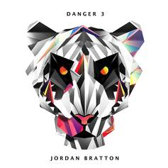 Jordan Bratton - Danger 3