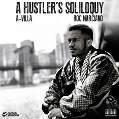 Roc Marciano - A Hustler's Soliloquy  (Prod. By A-Villa)