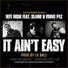 Rite Hook - It Ain't Easy  Feat. Vinnie Paz & Slaine (Prod. By Lu Balz)