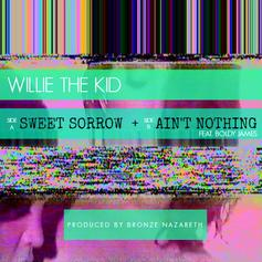 Willie The Kid - Ain't Nothing Feat. Boldy James