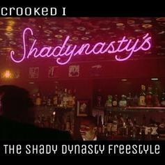 KXNG CROOKED - The Shady Dynasty (Freestyle)