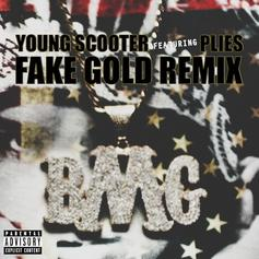 Young Scooter - Fake Gold (Remix) Feat. Plies