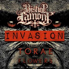 Bishop Lamont - Invasion Feat. Torae & Flowers