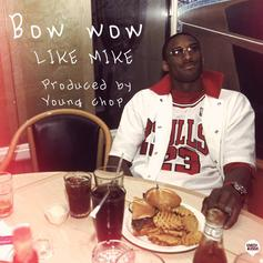 Bow Wow - Like Mike  [CDQ]