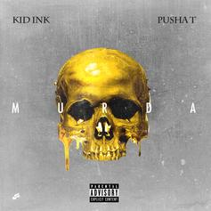 Kid Ink - Murda Feat. Pusha T