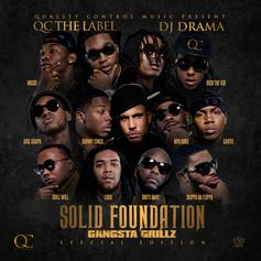 Migos - Solid Foundation (Hosted By DJ Drama & QC The Label)