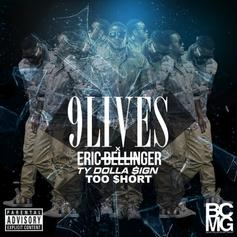 Eric Bellinger - 9 Lives  Feat. Ty Dolla $ign & Too Short (Prod. By League Of Starz)