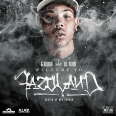 G Herbo - Welcome To Fazoland