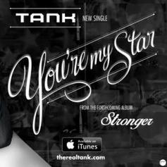 Tank - You're My Star
