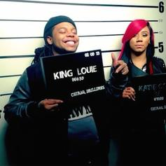 King Louie - IDK Feat. Katie Got Bandz